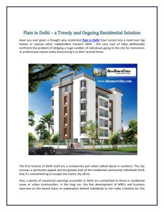 Flats in Delhi – a Trendy and Ongoing Residential Solution