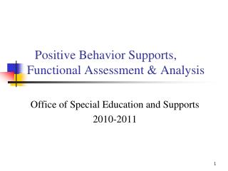 Positive Behavior Supports, Functional Assessment & Analysis