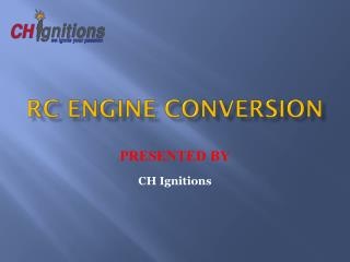 RC Engine Conversion