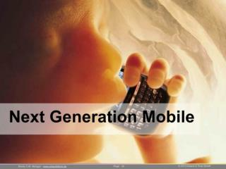 Next Generation Mobile