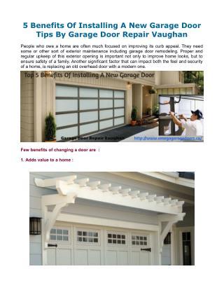 5 Benefits Of Installing A New Garage Door Tips By Garage Door Repair Vaughan