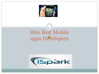 Why Hire Best Mobile Apps Development Company ?