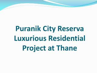 1 BHK Apartments in Puranik City Reserva Thane by RedCoupon