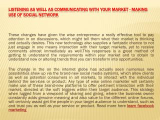 Listening as well as Communicating With Your Market - Making use of Social network