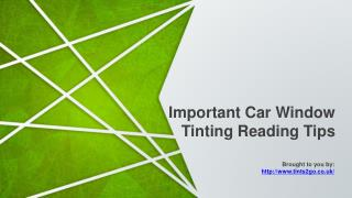 The Benefits Of Car Tinting Oxford