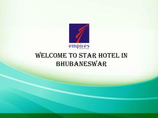 Welcome to Star Hotel in Bhubaneswar