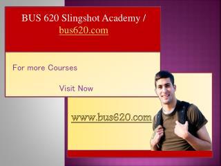 BUS 620 Slingshot Academy / bus620.com