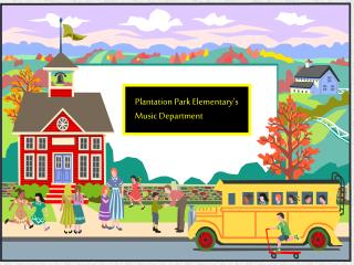Plantation Park Elementary's Music Department