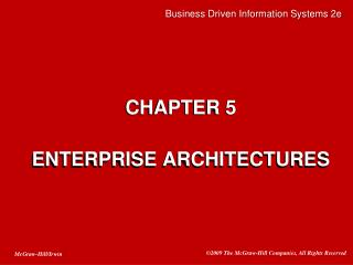 CHAPTER 5 ENTERPRISE ARCHITECTURES