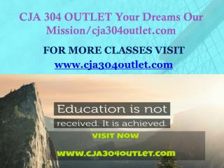 CJA 304 OUTLET Your Dreams Our Mission/cja304outlet.com