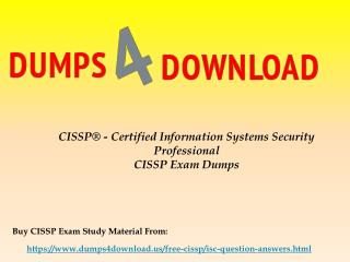 Download CISSP Braindumps - ISC CISSP Real Exam Questions Dumps4Download.us