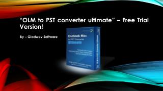 Download OLM to PST Converter Free Tool