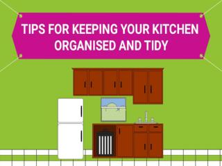 Tips for Keeping Your Kitchen Organised and Tidy