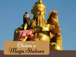 China's mega statues