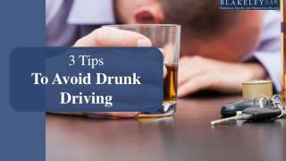 3 Ways To Avoid Drunk Driving