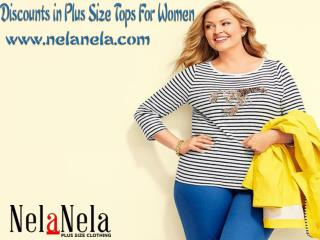 Discounts in Plus Size Tops For Women