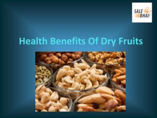 Buy Dry Fruits Online in India - Salebhai