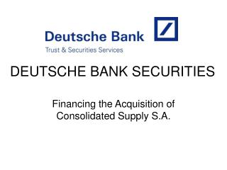 DEUTSCHE BANK SECURITIES