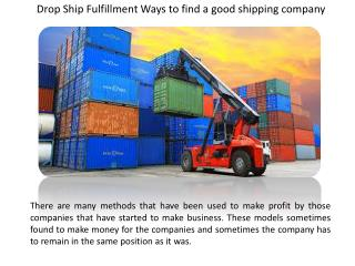Drop Ship Fulfillment Ways to find a good shipping company