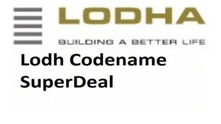 Book Online Lodha Codename superDeal in Bhiwandi Thane