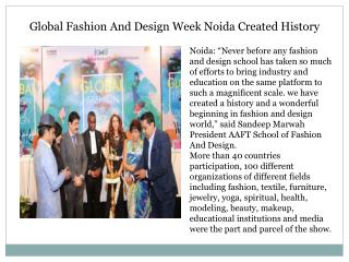 Global Fashion And Design Week Noida Created History