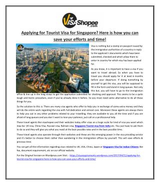 Applying for Tourist Visa for Singapore? Here is how you can save your efforts and time!