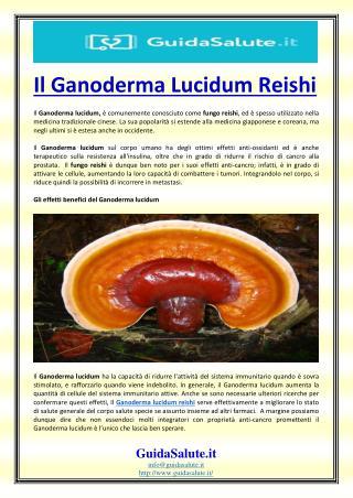 Il Ganoderma Lucidum Reishi