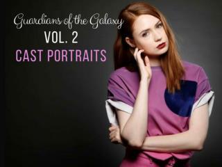 Guardians of the Galaxy Vol. 2 cast portraits