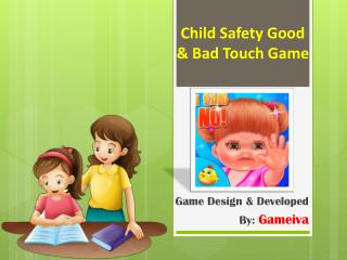 Child Safety Good and Bad Touch Game
