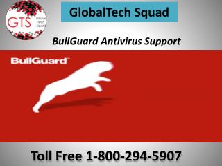 BullGuard antivirus support for laptop Toll free:1-800-294-5907
