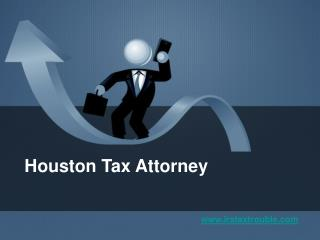The Woodlands IRS Tax Lawyer