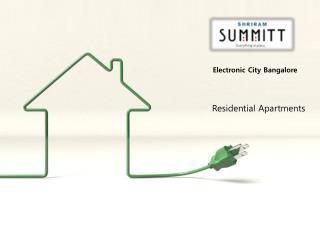 Best Properties for Shriram Summitt in Bangalore