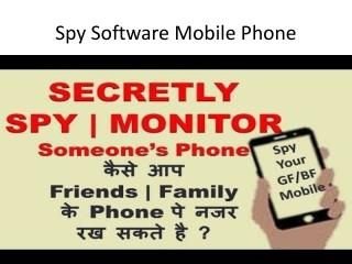 Spy Mobile Phone Software is powerfull & undetectable Spy Software