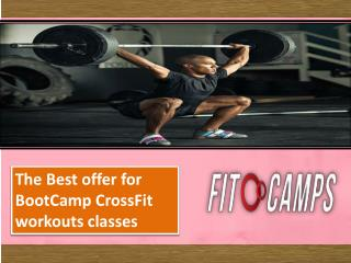 Best offer for BootCamp CrossFit workouts classes