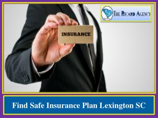 Find Safe Insurance Plan Lexington SC