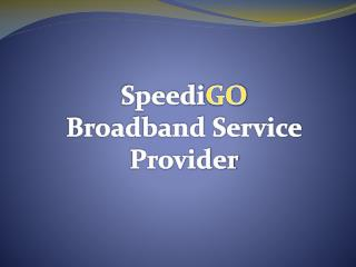 Broadband Internet Services Provider In Chandigarh - ISP Provider In Chandigarh