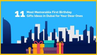 Memorable first birthday gifts ideas in Dubai