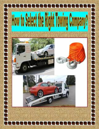 How to Select the Right Towing Company?