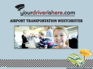Airport Transportation Westchester