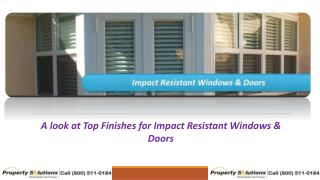 A look at Top Finishes for Impact Resistant Windows & Doors
