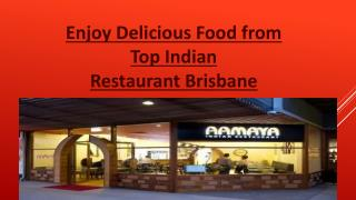 Enjoy Delicious Food from Top Indian Restaurant Brisbane
