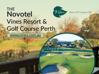 The Vines Resort and Country Club – Golf Course Resort in Perth