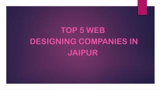 Top 5 Web Designing Companies in Jaipur