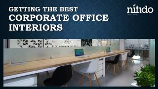 How to get around getting the best corporate office interiors