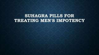 Suhagra pills medicine for erectile dysfunction.