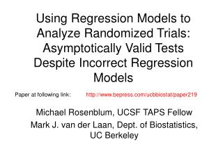 Using Regression Models to Analyze Randomized Trials: Asymptotically Valid Tests Despite Incorrect Regression Models