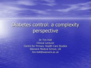Diabetes control: a complexity perspective