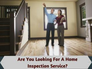 Certified a Home Inspection