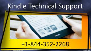 Kindle Technical Support  1-844-352-2268