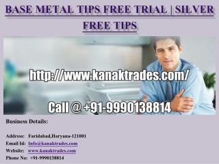 Base Metal Tips Free Trial | Silver Free Tips